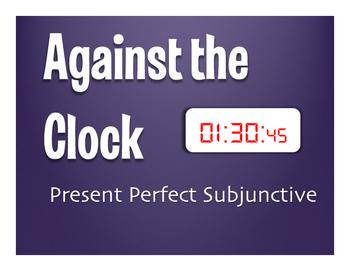 Spanish Present Perfect Subjunctive Against the Clock