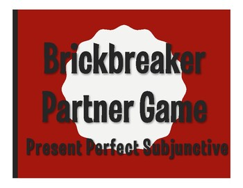 Spanish Present Perfect Subjunctive Brickbreaker Partner Game