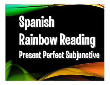 Spanish Present Perfect Subjunctive Rainbow Reading
