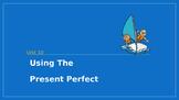 Present Perfect Tense PPT