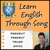 Present Perfect Tense Song -   LETSLETS