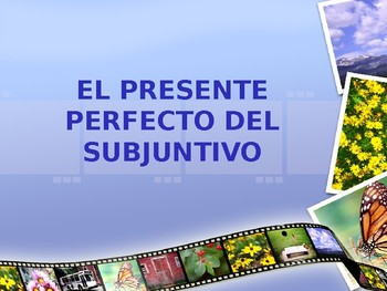 Present Perfect of Subjunctive