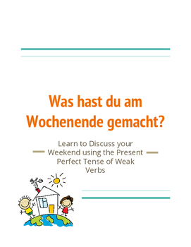 German Language: Present Perfect of Weak Verbs Writing and Speaking Activity