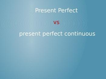 Present Perfect vs Present Perfect Continuous