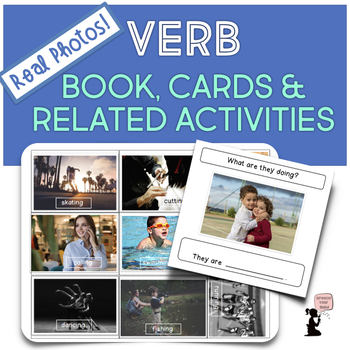 Verb Book, Flash Cards, & Related Activities