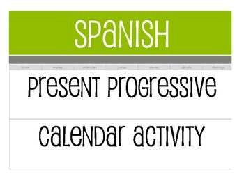 Spanish Present Progressive Calendar Activity