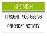Spanish Present Progressive Calendar Activity