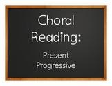 Spanish Present Progressive Choral Reading