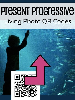 Present Progressive Living Photo QR Code Flashcards