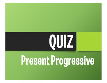 Spanish Present Progressive Quiz