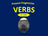Present Progressive Verbs (Set Three)