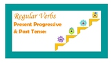 "Regular Verbs - Present Progressive ""-ing"" and Past Tense ""-ed"""