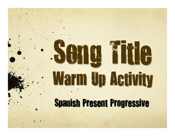 Spanish Present Progressive Song Titles