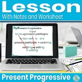 Present Progressive Tense Lesson with Practice and Guided Notes