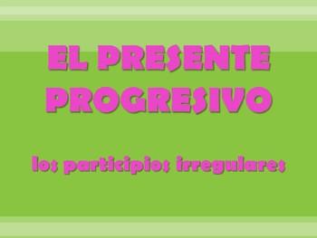 Present Progressive - irregular participles