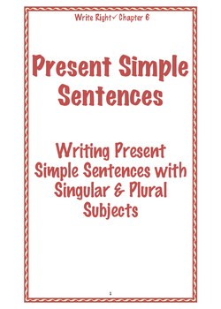 EFL Write Right Chapter 6 - Present Simple Sentences