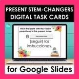 Present Stem changing Verbs Google Slides   Spanish Digita