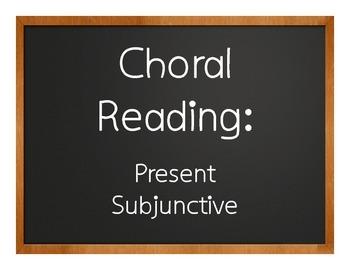 Spanish Present Subjunctive Choral Reading