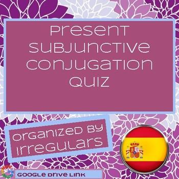 Present Subjunctive Conjugation Quiz
