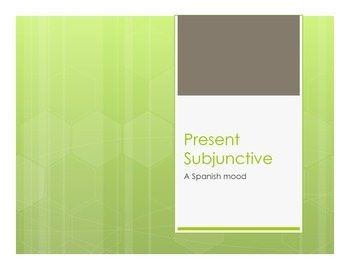Spanish Present Subjunctive Notes