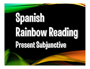 Spanish Present Subjunctive Rainbow Reading