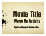 Spanish Present Subjunctive Movie Titles