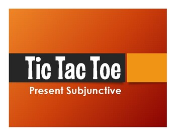 Spanish Present Subjunctive Tic Tac Toe Partner Game