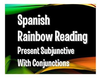 Spanish Present Subjunctive With Conjunctions Rainbow Reading