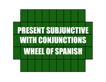 Spanish Present Subjunctive With Conjunctions Wheel of Spanish