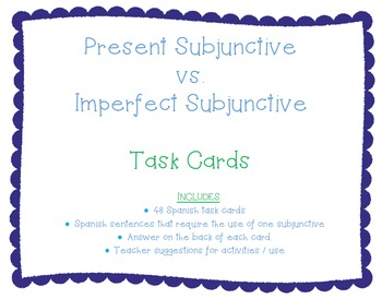 Present Subjunctive vs. Imperfect Subjunctive Task Cards