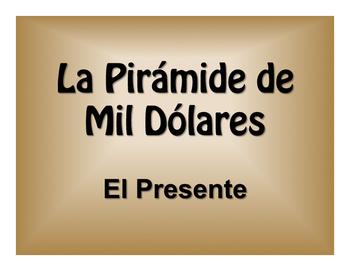 Spanish Present Tense $1000 Pyramid Game