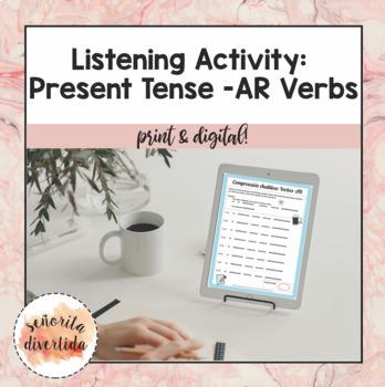 Present Tense -AR Verbs Listening Activity