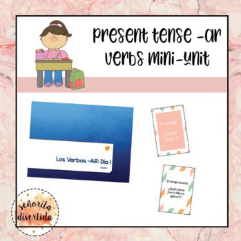 Present Tense -AR Verbs Mini-Unit