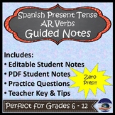 Present Tense AR Verbs in Spanish Guided Notes and Key