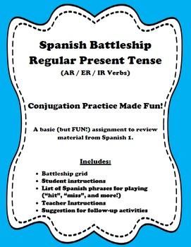 Present Tense Battleship (AR, ER, & IR verbs)