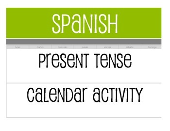 Spanish Present Tense Calendar Activity