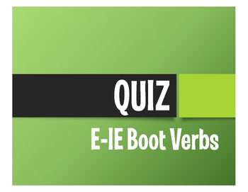 Spanish E-IE Boot Verb Quiz