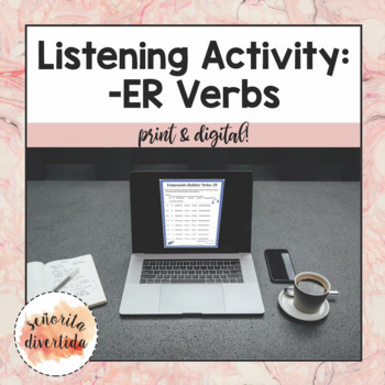 Present Tense -ER Verbs Listening Activity