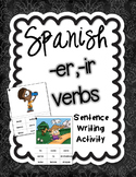 Present Tense -ER and -IR Verbs Spanish Sentence Writing Station Activities