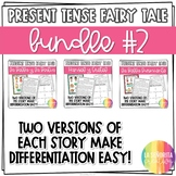 Present Tense Fairy Tale Story Bundle #2 for Spanish Students