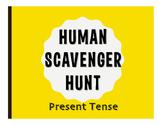 Spanish Present Tense Human Scavenger Hunt