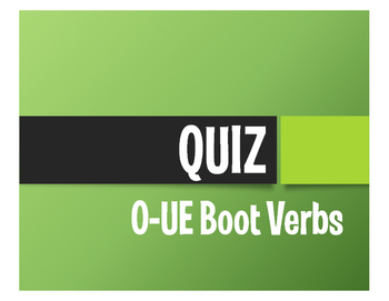 Spanish O-UE Boot Verb Quiz