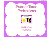 Present Tense Professions: Everyday Actions