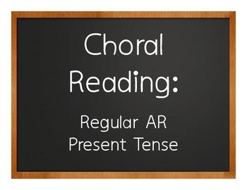 Spanish Present Tense Regular AR Choral Reading