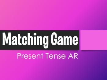 Spanish Present Tense Regular AR Matching Game