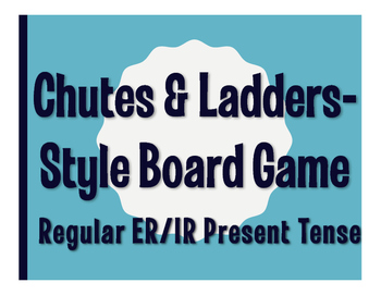 Spanish Present Tense Regular ER and IR Chutes and Ladders-Style Game