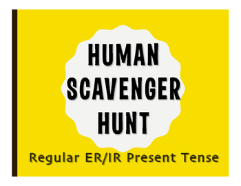 Spanish Present Tense Regular ER and IR Human Scavenger Hunt