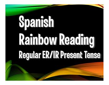 Spanish Present Tense Regular ER and IR Rainbow Reading