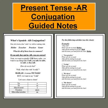 Present Tense Spanish -AR Conjugation Guided Notes