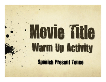 Spanish Present Tense Movie Titles